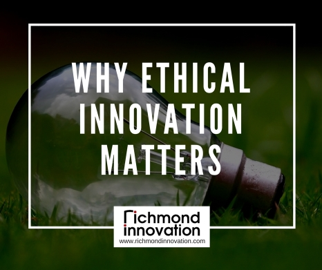 Richmond Innovation - Ethical Innovation