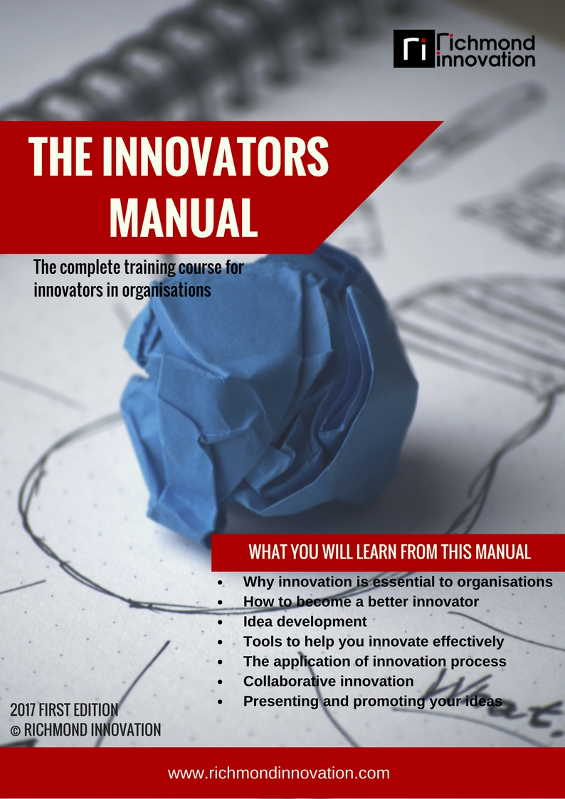 Richmond Innovation - THE INNOVATORS TRAINING MANUAL